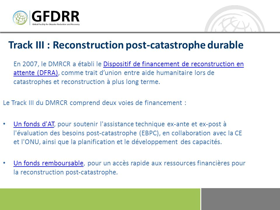 Track III : Reconstruction post-catastrophe durable