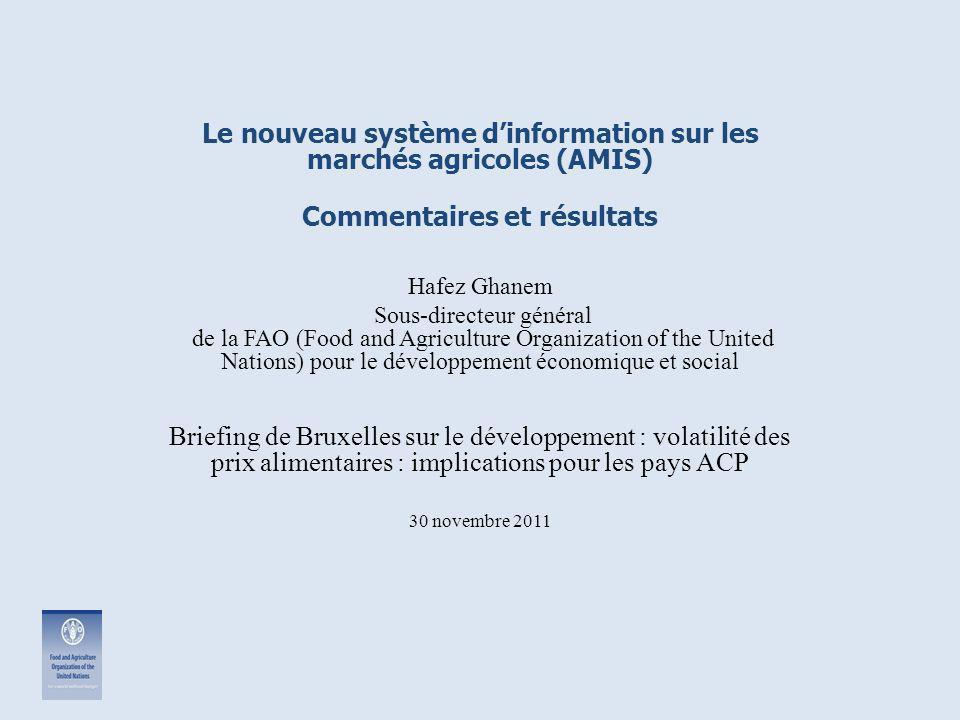 Le nouveau système d'information sur les marchés agricoles (AMIS)