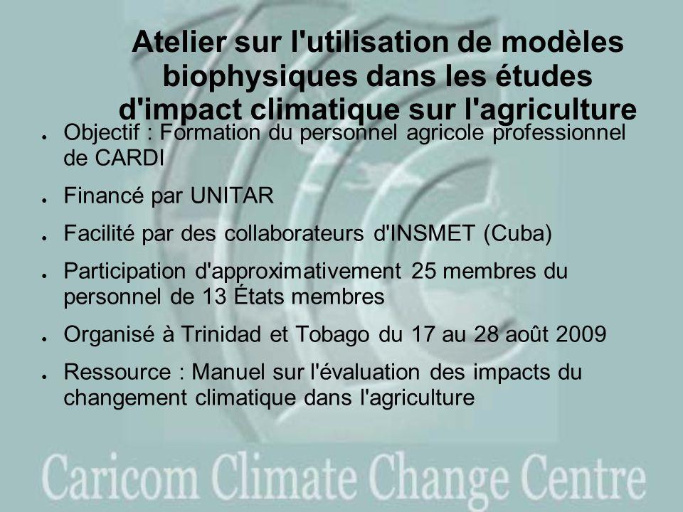 Atelier sur l utilisation de modèles biophysiques dans les études d impact climatique sur l agriculture