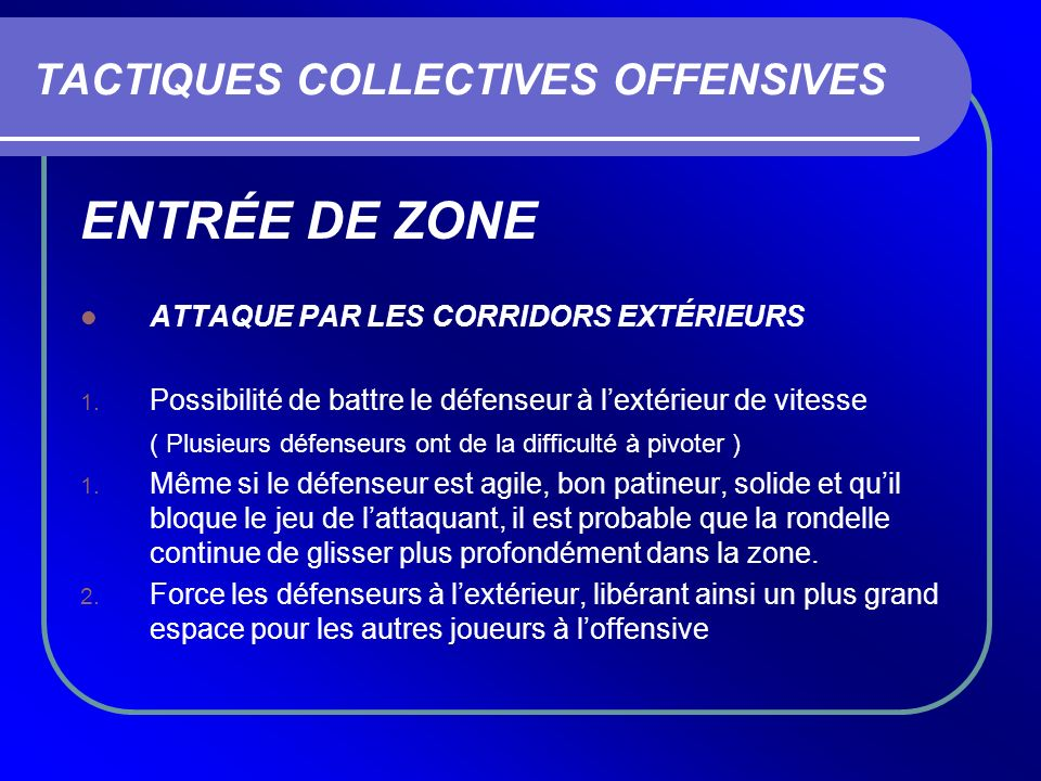 TACTIQUES COLLECTIVES OFFENSIVES