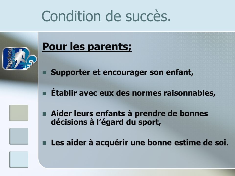 Condition de succès. Pour les parents;