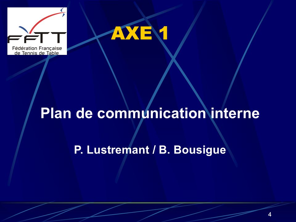 Plan de communication interne P. Lustremant / B. Bousigue