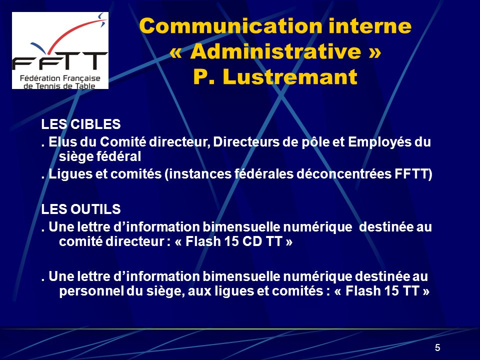 Communication interne « Administrative » P. Lustremant
