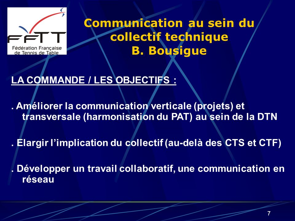 Communication au sein du collectif technique B. Bousigue