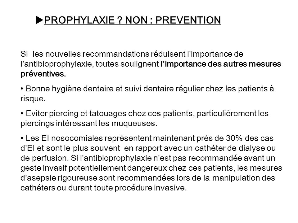 PROPHYLAXIE NON : PREVENTION