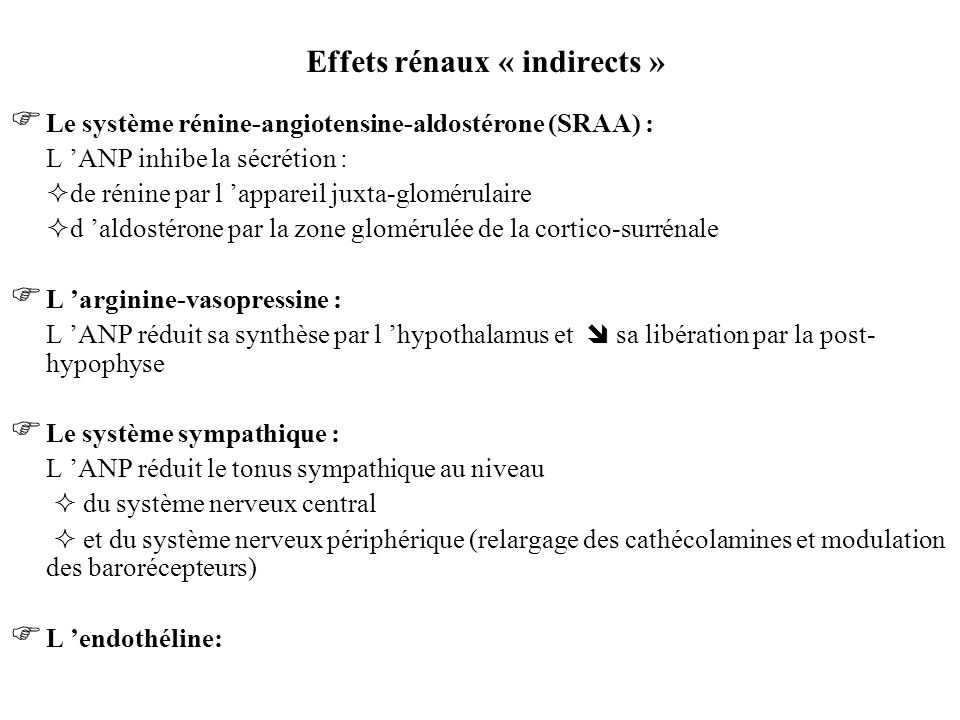 Effets rénaux « indirects »