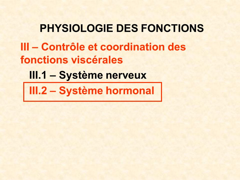 PHYSIOLOGIE DES FONCTIONS