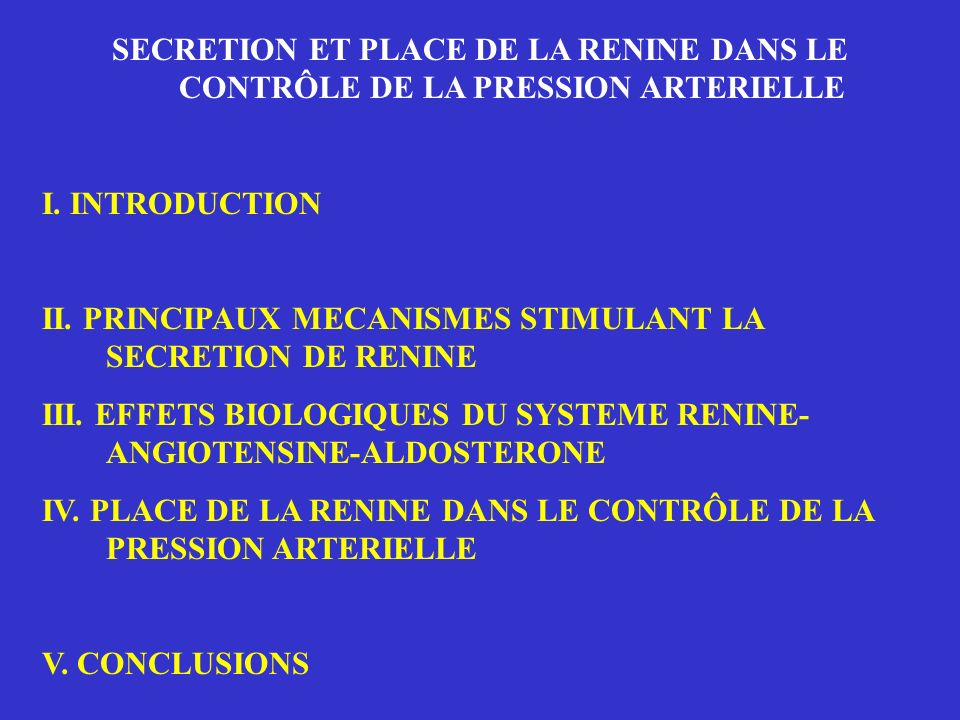 SECRETION ET PLACE DE LA RENINE DANS LE CONTRÔLE DE LA PRESSION ARTERIELLE