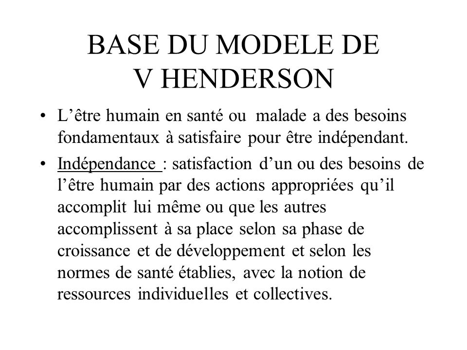 BASE DU MODELE DE V HENDERSON