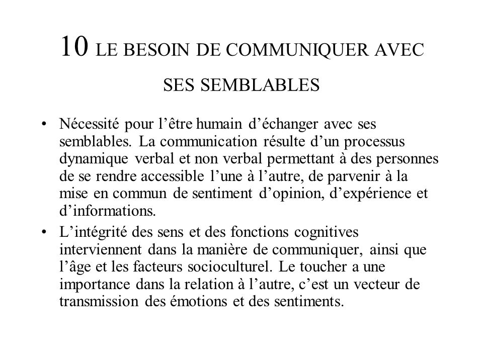 10 LE BESOIN DE COMMUNIQUER AVEC SES SEMBLABLES