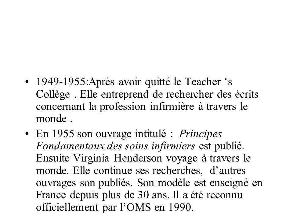 1949-1955:Après avoir quitté le Teacher 's Collège