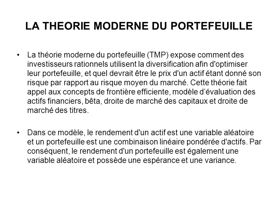 LA THEORIE MODERNE DU PORTEFEUILLE