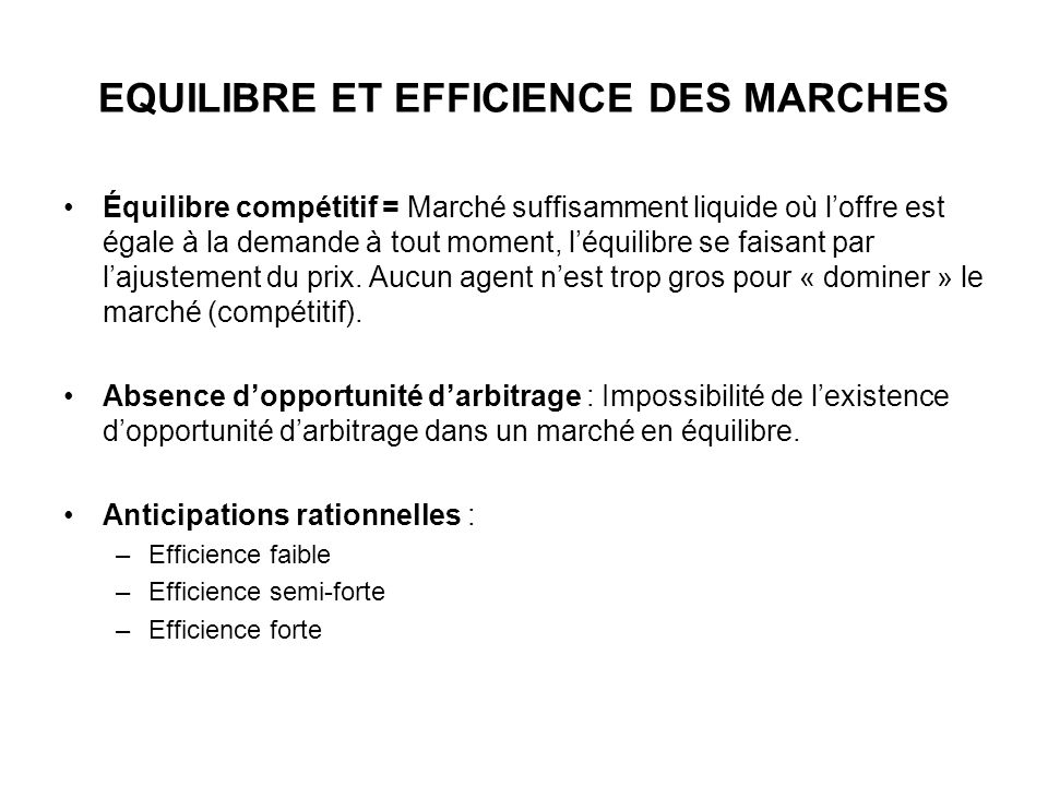 EQUILIBRE ET EFFICIENCE DES MARCHES