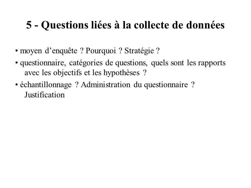 5 - Questions liées à la collecte de données