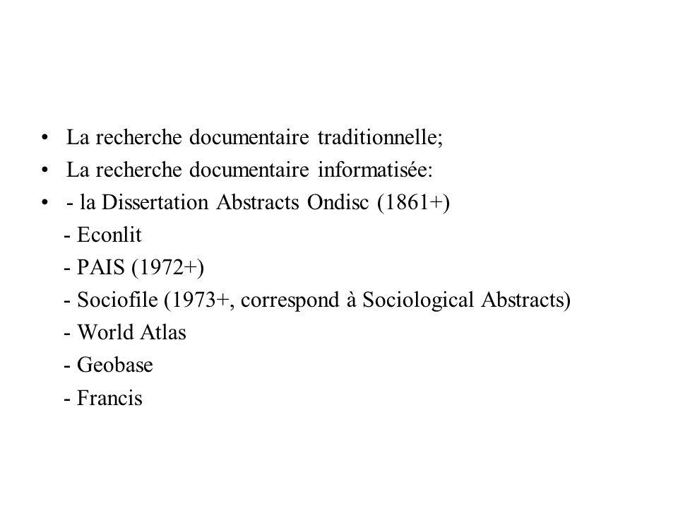 La recherche documentaire traditionnelle;