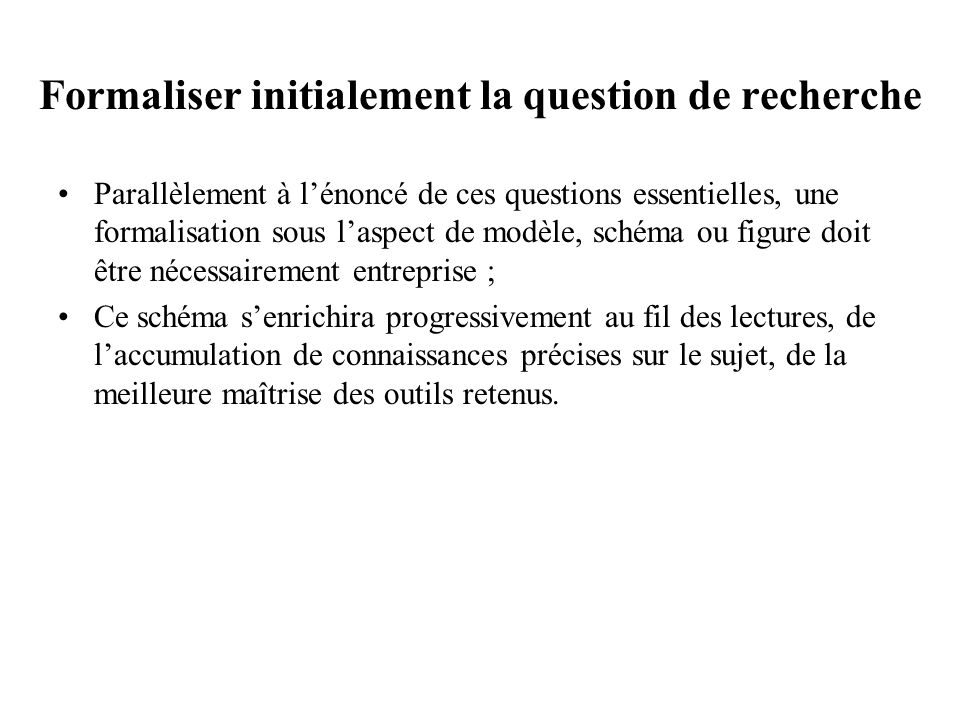 Formaliser initialement la question de recherche