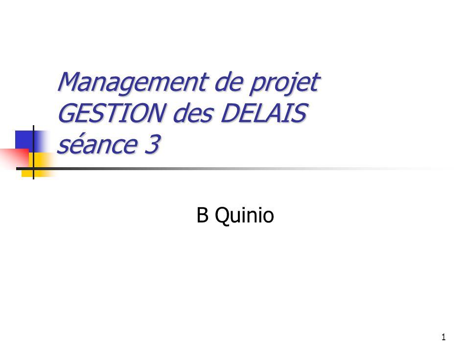 Management de projet GESTION des DELAIS séance 3