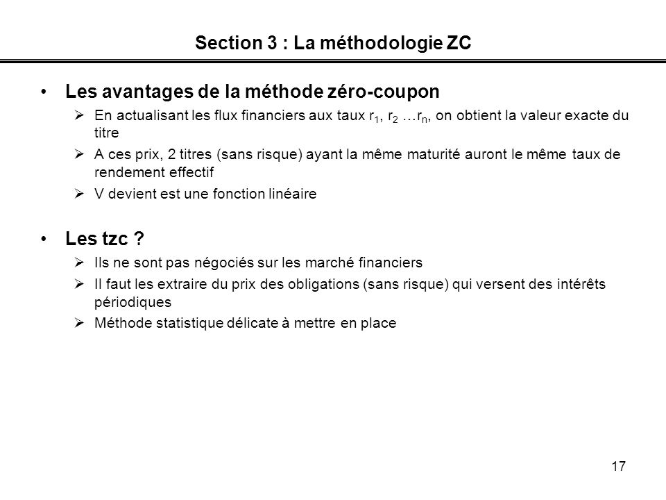 Section 3 : La méthodologie ZC