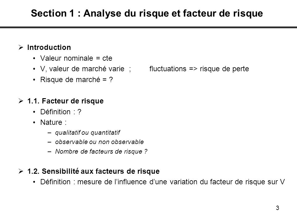 Section 1 : Analyse du risque et facteur de risque