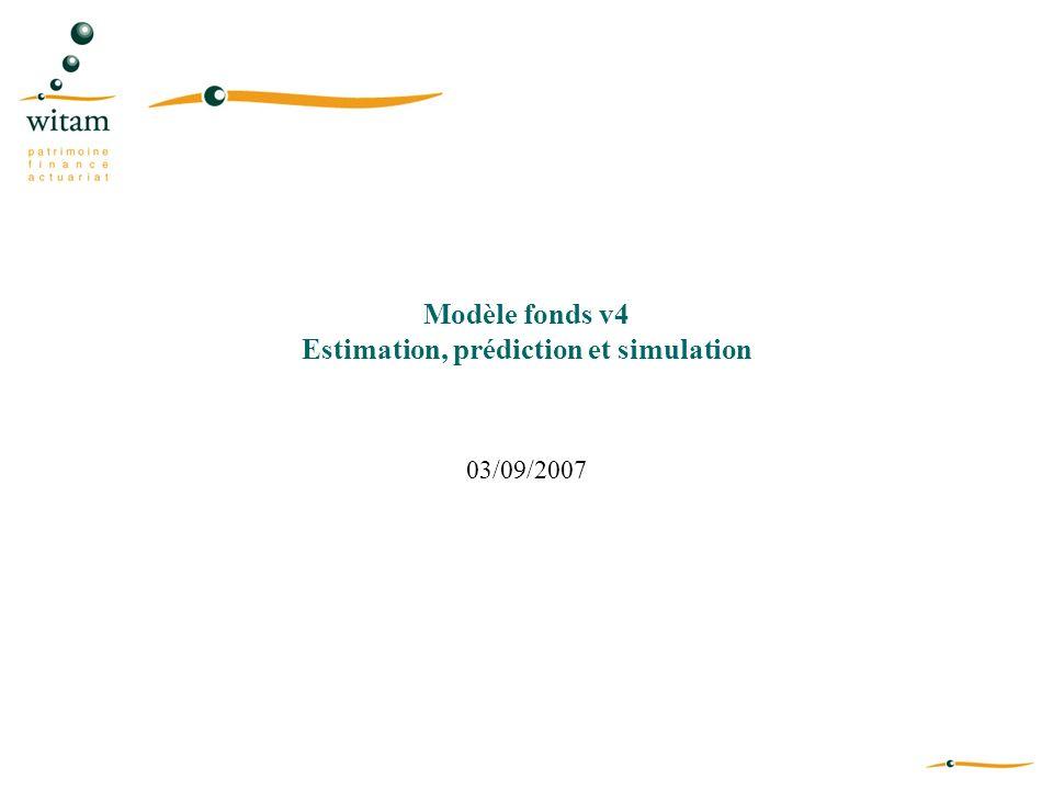 Modèle fonds v4 Estimation, prédiction et simulation