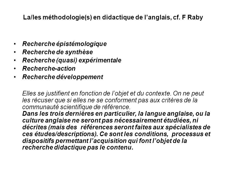 La/les méthodologie(s) en didactique de l'anglais, cf. F Raby