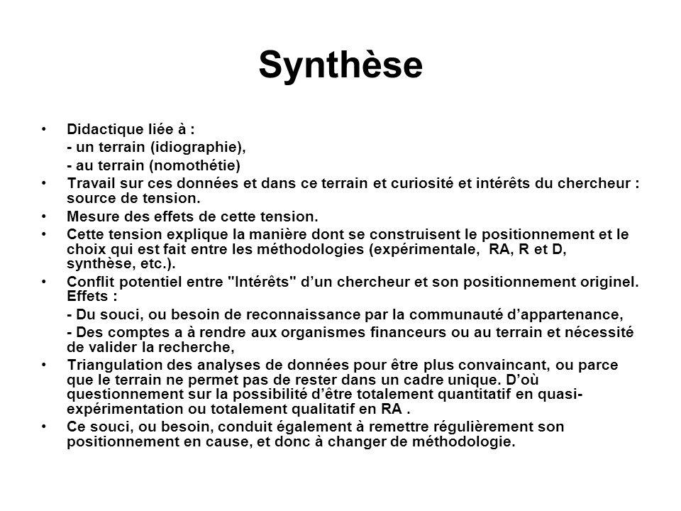 Synthèse Didactique liée à : - un terrain (idiographie),