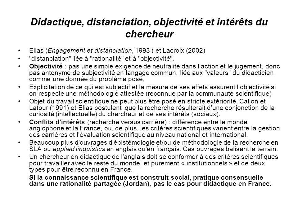Didactique, distanciation, objectivité et intérêts du chercheur
