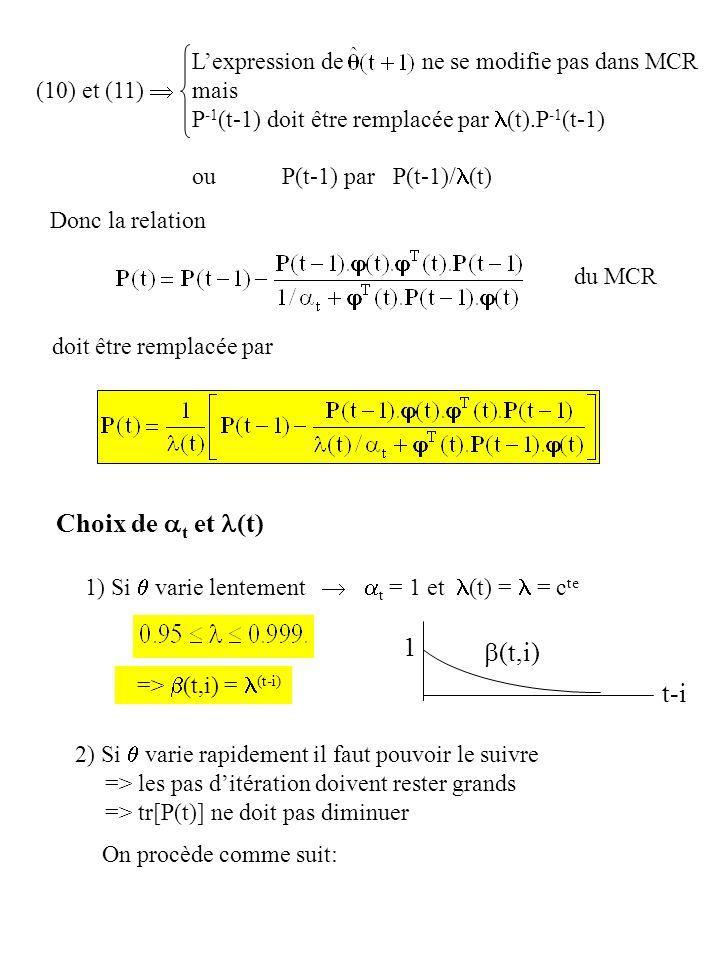 Choix de at et l(t) 1 b(t,i) t-i