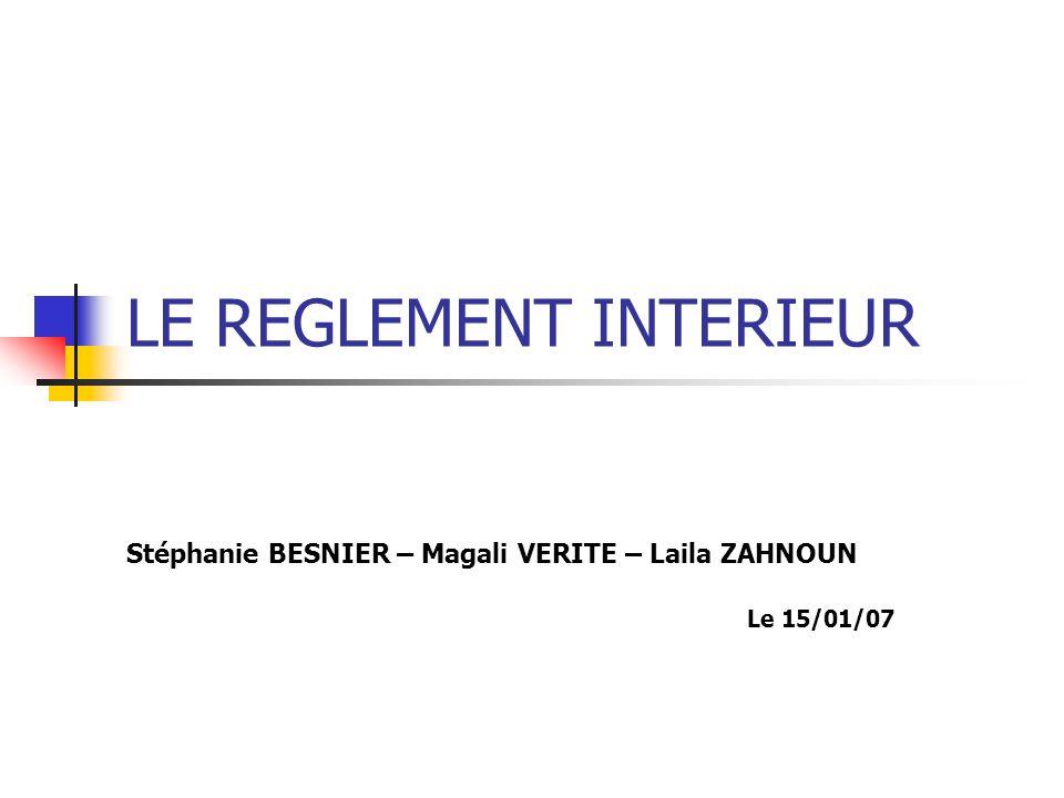 LE REGLEMENT INTERIEUR