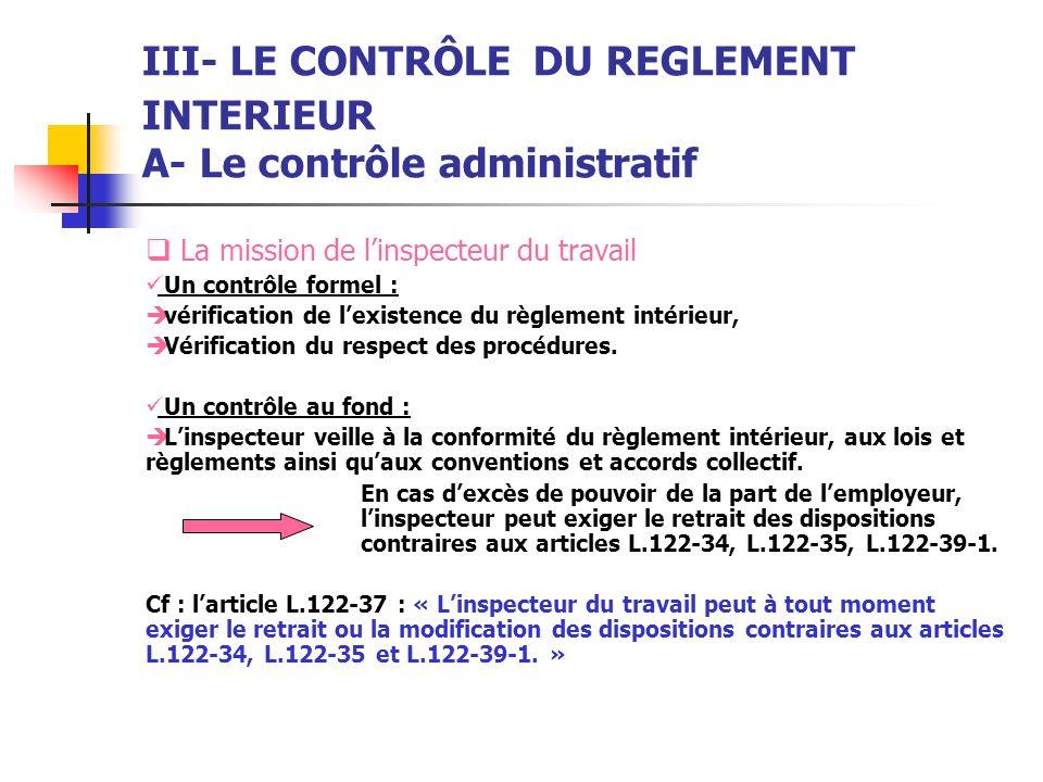 III- LE CONTRÔLE DU REGLEMENT INTERIEUR A- Le contrôle administratif