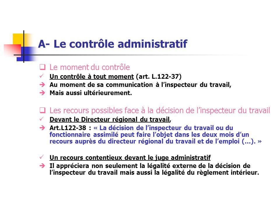 A- Le contrôle administratif