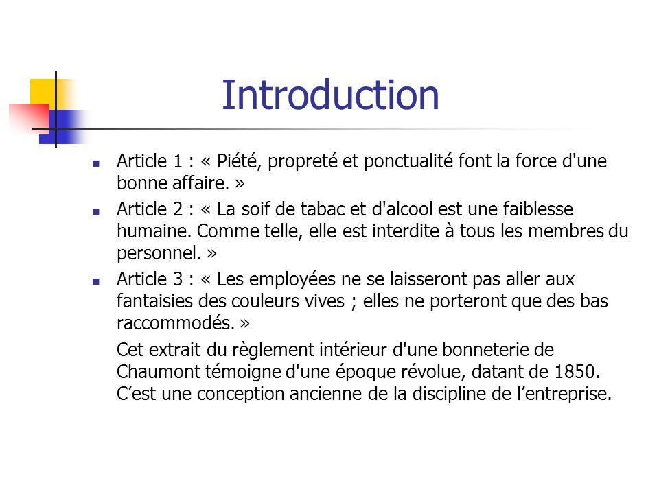 Introduction Article 1 : « Piété, propreté et ponctualité font la force d une bonne affaire. »