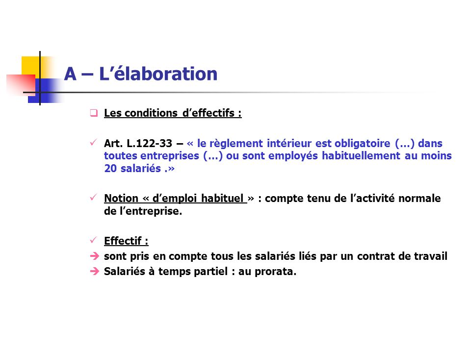 A – L'élaboration Les conditions d'effectifs :