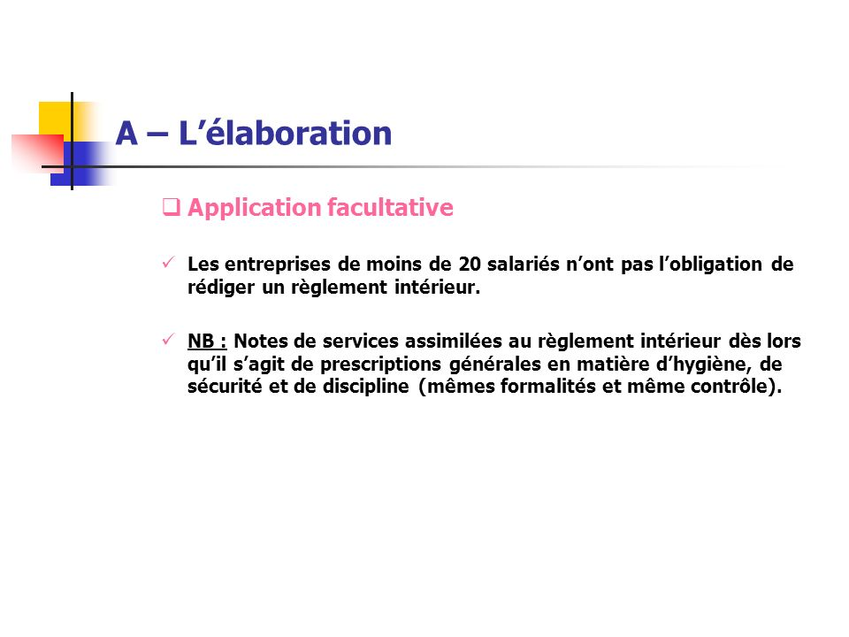 A – L'élaboration Application facultative