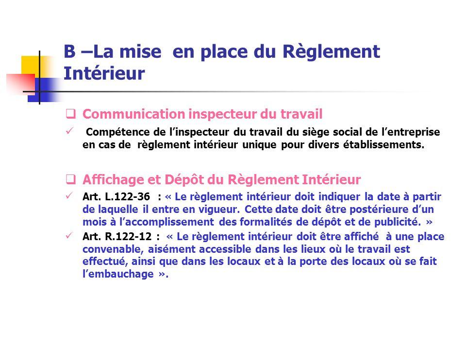 B –La mise en place du Règlement Intérieur