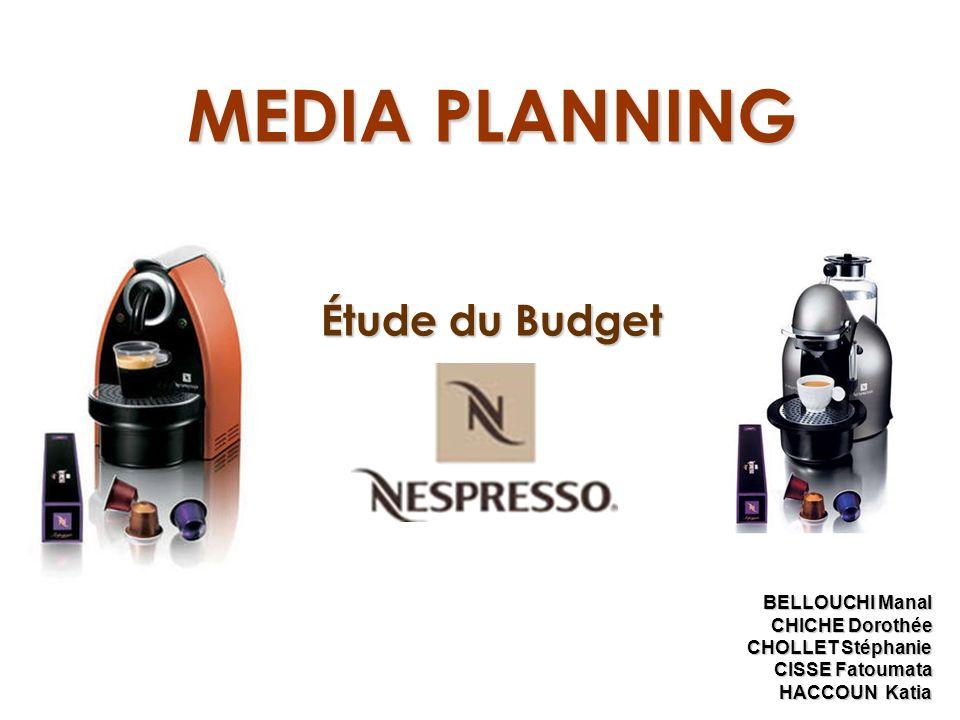 MEDIA PLANNING Étude du Budget BELLOUCHI Manal CHICHE Dorothée