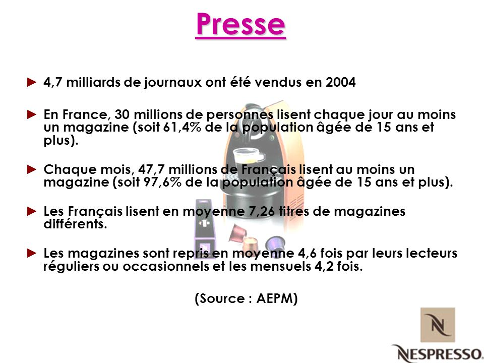 Presse 4,7 milliards de journaux ont été vendus en 2004