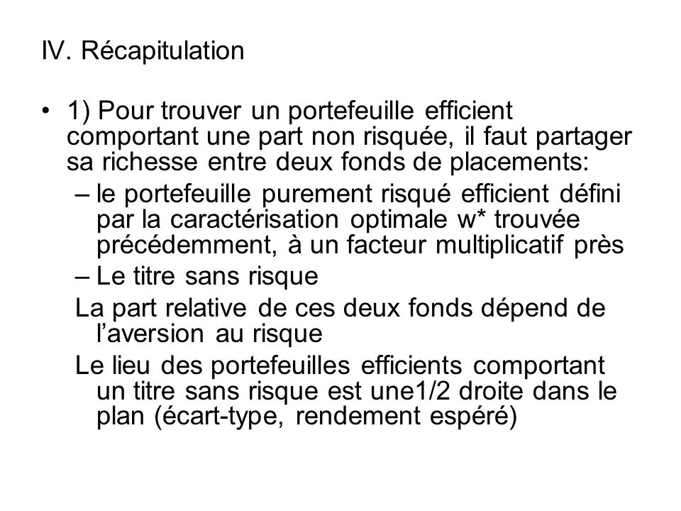 IV. Récapitulation