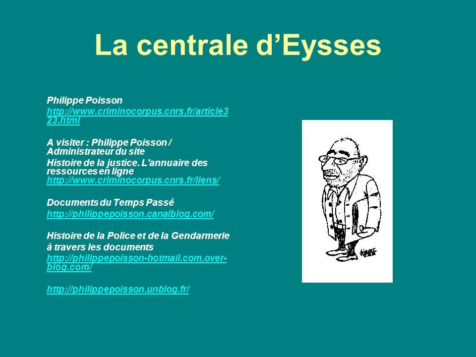 La centrale d'Eysses Philippe Poisson