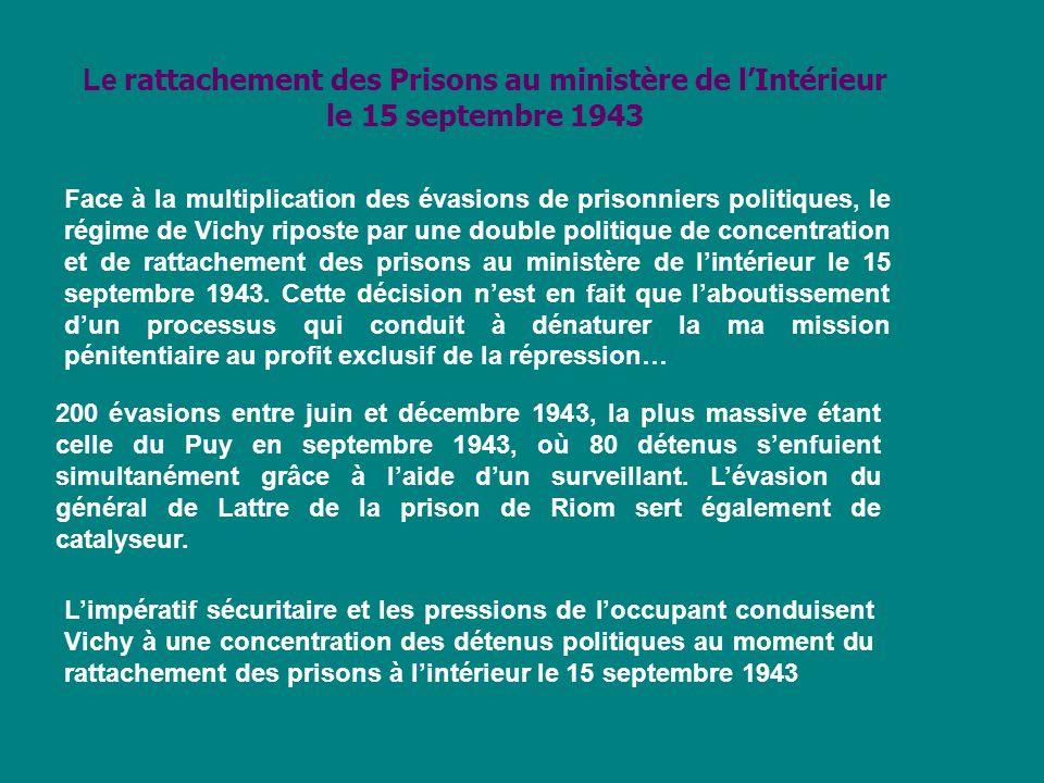 Le rattachement des Prisons au ministère de l'Intérieur le 15 septembre 1943