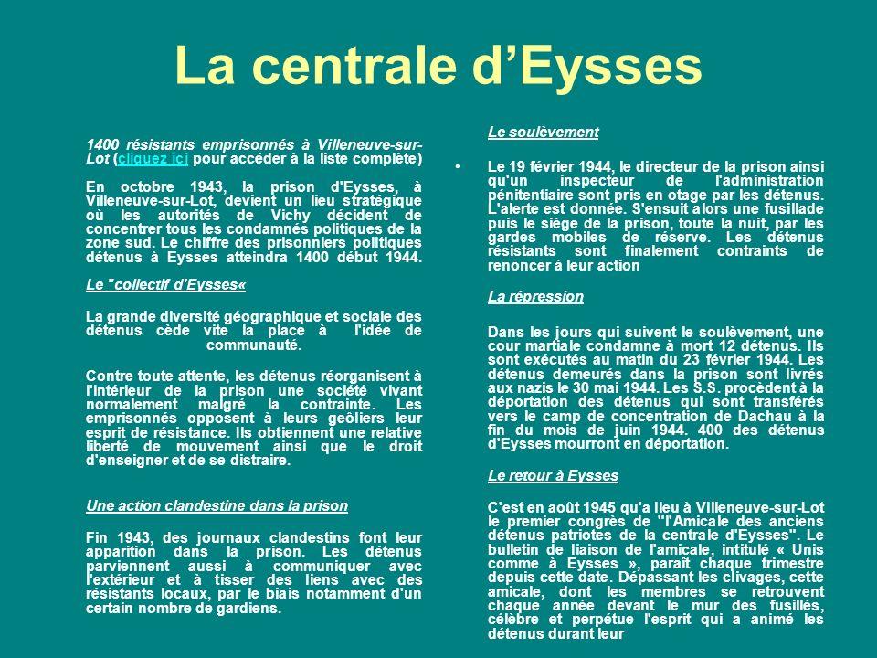 La centrale d'Eysses Le soulèvement
