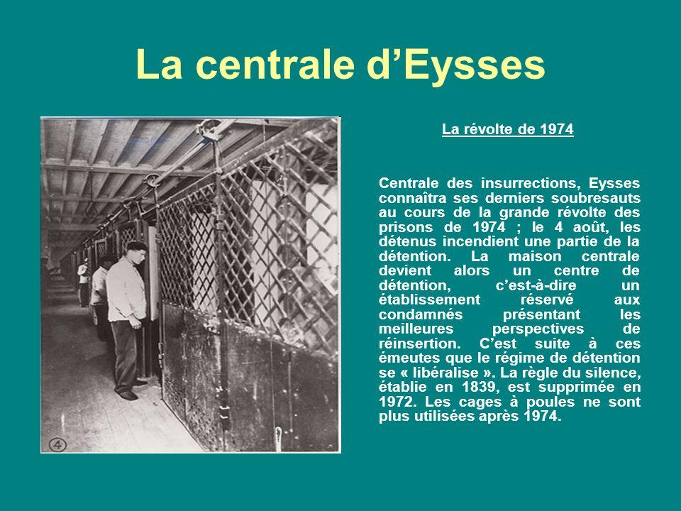 La centrale d'Eysses La révolte de 1974
