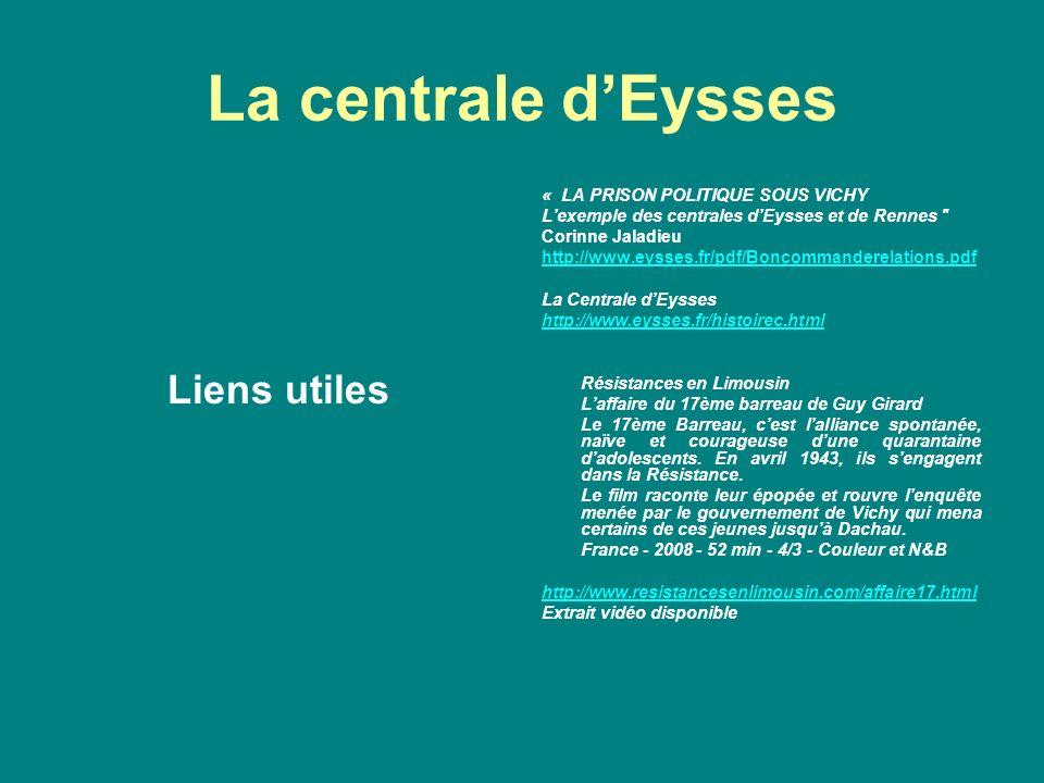 La centrale d'Eysses Liens utiles « LA PRISON POLITIQUE SOUS VICHY