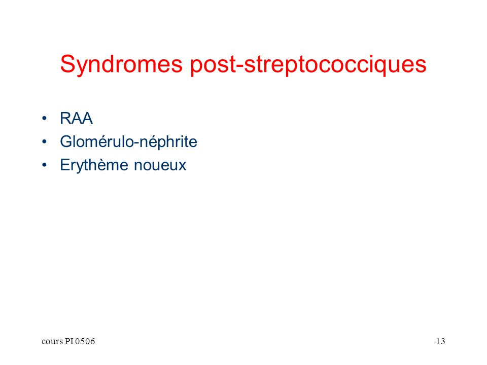 Syndromes post-streptococciques