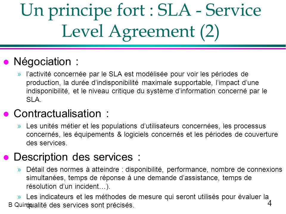 Un principe fort : SLA - Service Level Agreement (2)