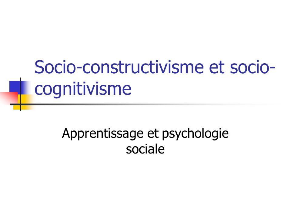 Socio-constructivisme et socio-cognitivisme