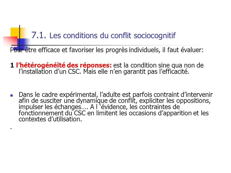7.1. Les conditions du conflit sociocognitif