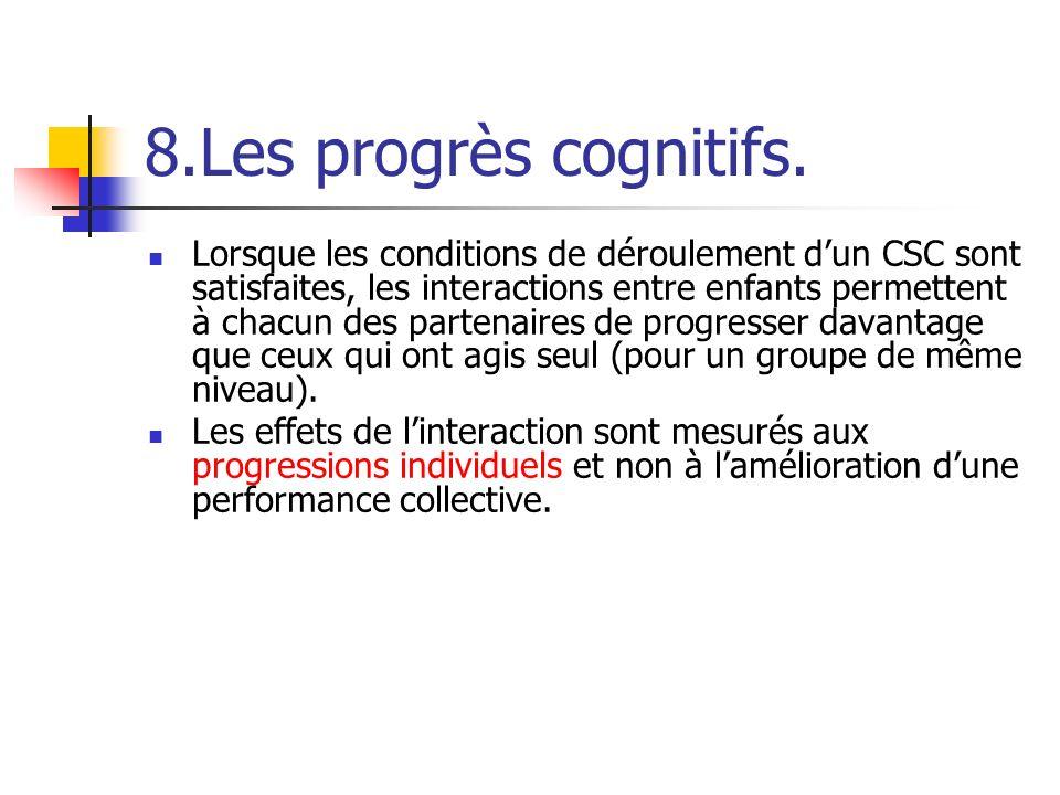 8.Les progrès cognitifs.