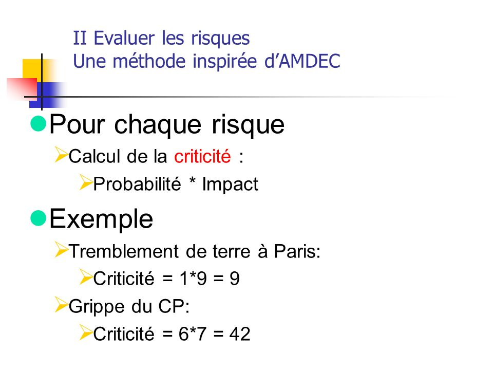 II Evaluer les risques Une méthode inspirée d'AMDEC