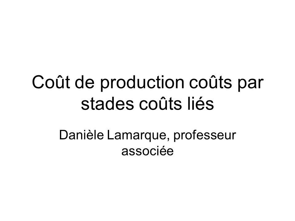 Coût de production coûts par stades coûts liés